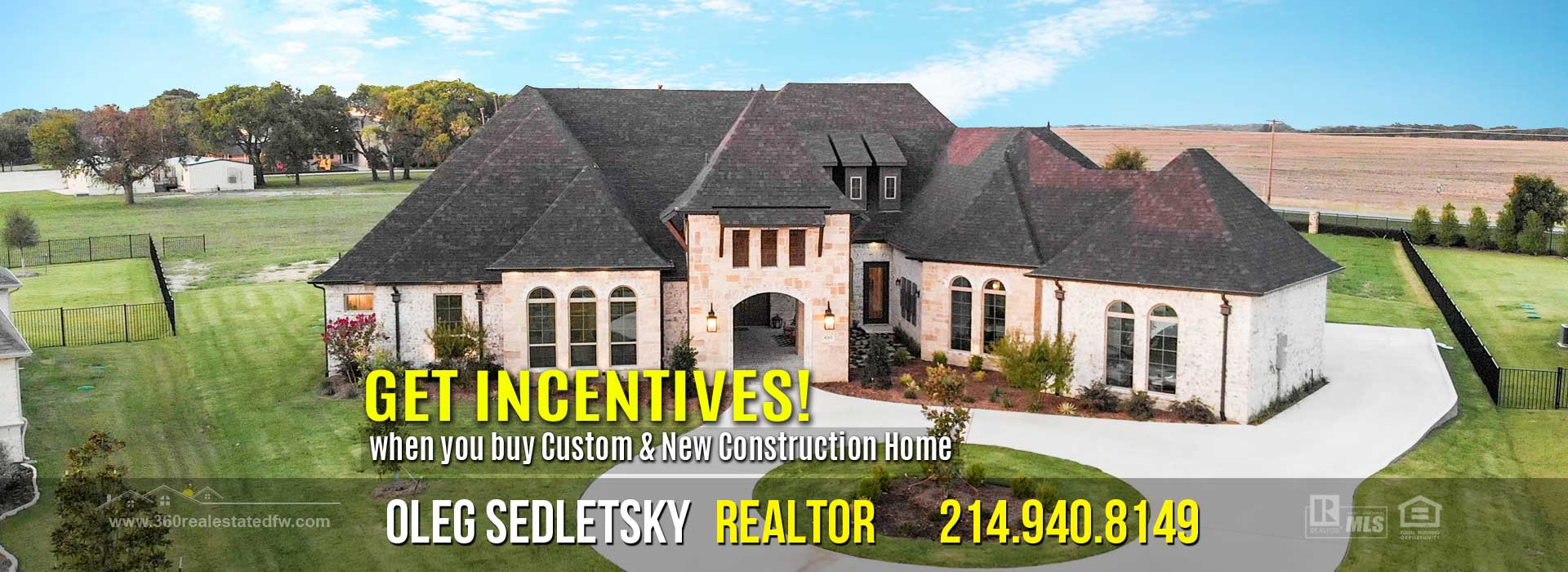 Dallas-Fort Worth Realtor - 214.940.8149 - Get Incentives when you buy New Construction Home in the Dallas-Fort Worth area