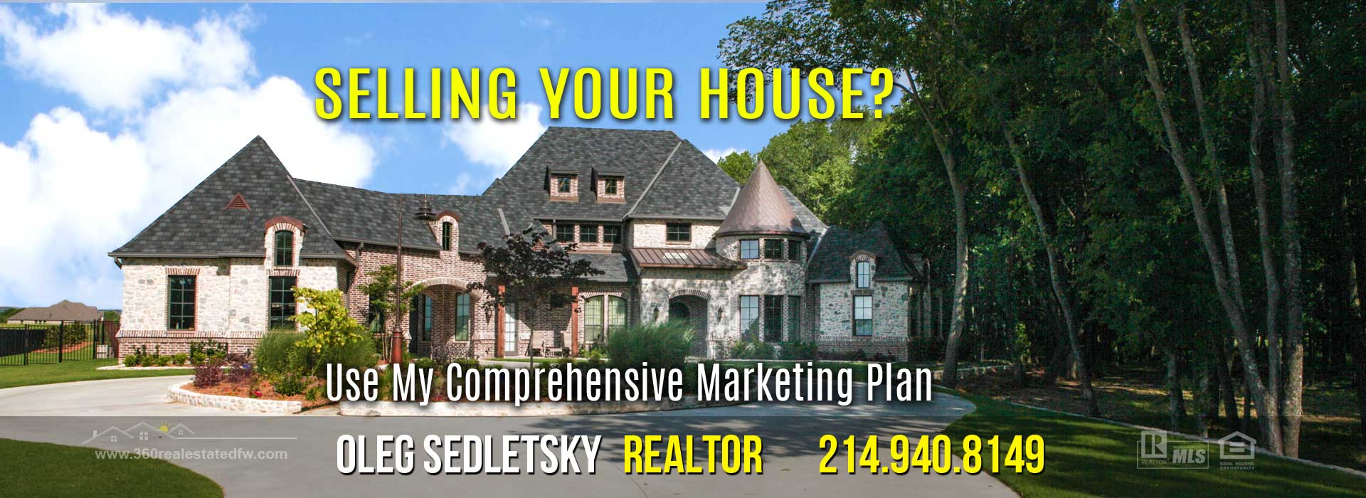 Dallas-Fort Worth Realtor - 214.940.8149 - Offering Unique Marketing Solutions For Selling Your House in the DFW Area