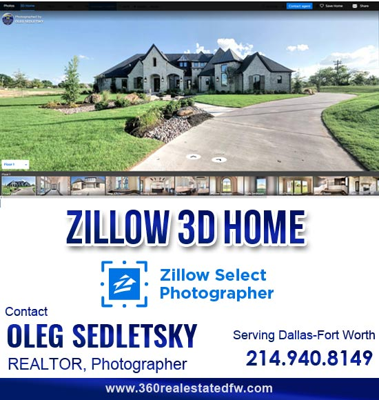 Zillow 3D Home, Real Estate Virtual Tours production available in the Dallas-Fort Worth area