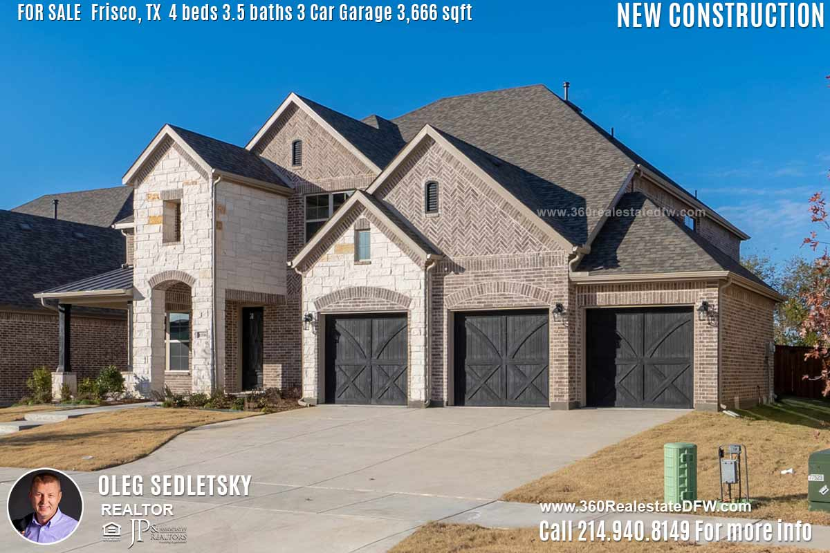 New Construction Home in Frisco, TX Contact Oleg Sedletsky REALTOR - 214.940.8149 - www.360RealEstateDFW.com - JP & Associates Realtors Current price $499,990 Please Note! Information provided is deemed reliable, but is not guaranteed and should be independently verified.
