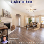 Staging Your Home-Contact Oleg Sedletsky REALTOR - 214.940.8149 - www.360RealEstateDFW.com - JP & Associates Realtors