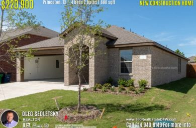 New Construction Home in Princeton, TX. April 2019. Contact Oleg Sedletsky REALTOR - 214.940.8149 - www.360RealEstateDFW.com - JP & Associates Realtors $220,990 1story, 4 Beds, 2 Baths, 2 Car Garage, 1680 sqft Note! Information provided is deemed reliable, but is not guaranteed and should be independently verified. Price and Home Availability is subject to change without notice. Square footages are approximate.