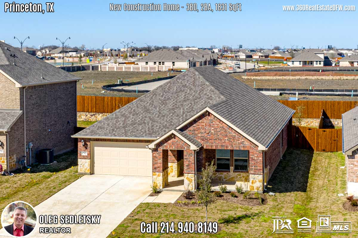 New Cnstruction Home in Princeton, TX. March 2020. Contact Oleg Sedletsky REALTOR - 214.940.8149 $249,353 1story, 3 Beds, 2 Baths, 2 Car Garage, 1831 sqft Note! Information provided is deemed reliable, but is not guaranteed and should be independently verified. Price and Home Availability is subject to change without notice. Square footages are approximate.