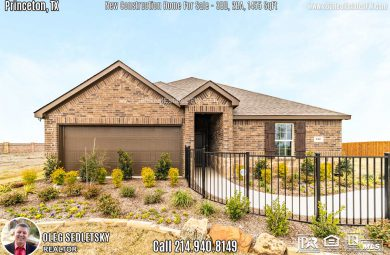 New Construction Home in Princeton, TX. March 2020. Contact Oleg Sedletsky REALTOR - 214.940.8149 $212,990 1story, 3 Beds, 2 Baths, 2 Car Garage, 1445 sqft Note! Information provided is deemed reliable, but is not guaranteed and should be independently verified. Price and Home Availability is subject to change without notice. Square footages are approximate.