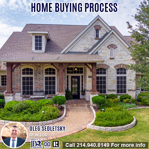 Home Buying Process - Oleg Sedletsky Realtor in Dallas-Fort Worth-214-940-8149
