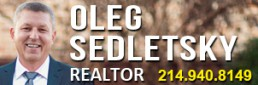 Oleg Sedletsky Realtor in DFW-214-940-8149