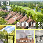 Condo For Sale with Amazing Golf Course and Lake Views in Dallas, TX
