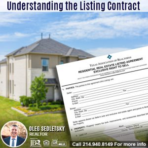 Understanding Listing Contract in DFW-Contact Oleg Sedletsky REALTOR - 214.940.8149