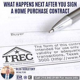 What happens after signing contract When Buying A House in DFW-Want to buy a House in DFW Contact Oleg Sedletsky REALTOR