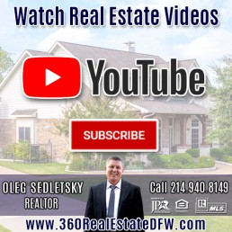 Watch latest Dallas-Fort Worth Real Estate Videos on YouTube - Oleg Sedletsky Realtor Channel